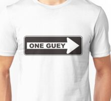 One Guey Unisex T-Shirt
