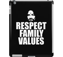Charles Manson - Respect family values - black / white iPad Case/Skin