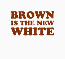 Brown is the new white Womens Fitted T-Shirt