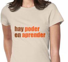 hay poder en aprender Womens Fitted T-Shirt
