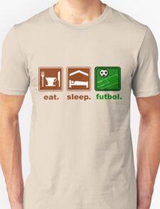 eat, sleep, futbol T-Shirt