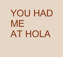 Had me at hola Womens Fitted T-Shirt