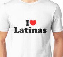 I love Latinas  Unisex T-Shirt