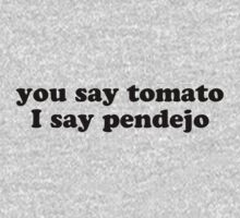 you say tomato by LatinoTime