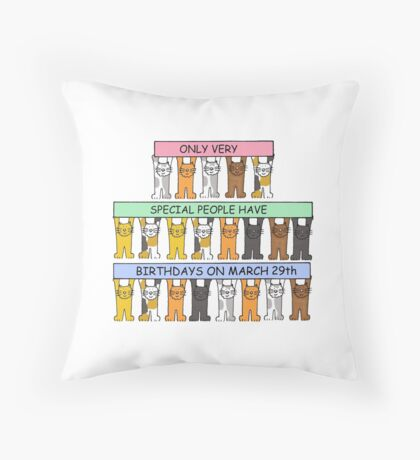 Cats celebrating birthdays on March 29th. Throw Pillow