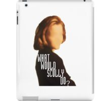 What Would Scully Do? iPad Case/Skin