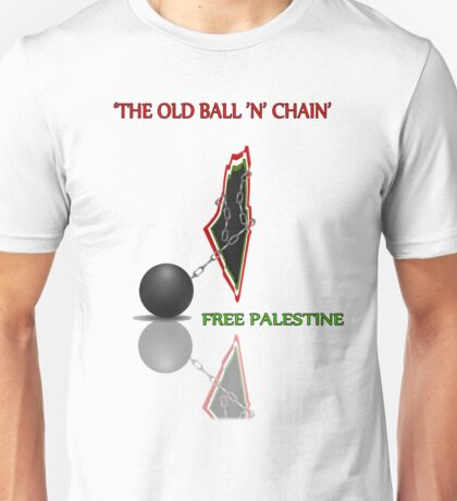 THE OLD BALL 'N' CHAIN Unisex T-Shirt