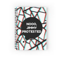 Louis Tomlinson - Noooo Jimmy Protested Spiral Notebook