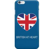 British at Heart....ROUND 2 iPhone Case/Skin
