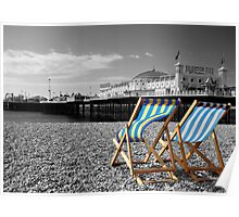 """Great View"" - Deck chairs on Brighton beach. Poster"