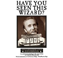 Have you seen this wizard? Photographic Print