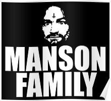 Charles Manson - Manson Family - black / white Poster