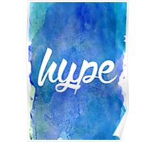 """Hype"" Watercolour Typography  Poster"