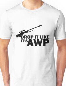 Drop it Like it's AWP Unisex T-Shirt