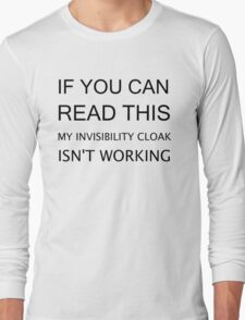 INVISIBILITY CLOAK Long Sleeve T-Shirt