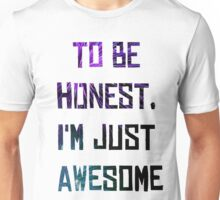 Just Awesome Unisex T-Shirt