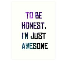 Just Awesome Art Print