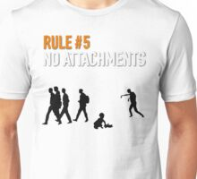 RULE #5 NO ATTACHMENTS Unisex T-Shirt