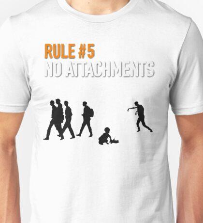 RULE #5 NO ATTACHMENTS Unisex T-Shirt