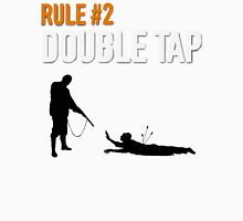 RULE #2 DOUBLE TAP Unisex T-Shirt
