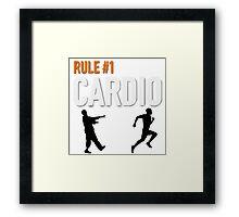 RULE #1 CARDIO Framed Print