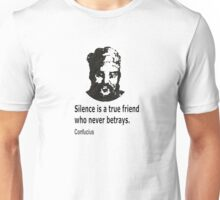 Quote By Confucius Unisex T-Shirt