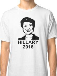 Hillary Clinton 2016  Classic T-Shirt