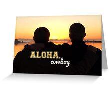 Cockles Sunset- Aloha, Cowboy. Greeting Card