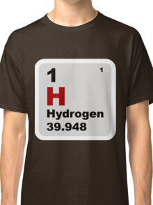 Hydrogen Periodic Table of Elements Classic T-Shirt
