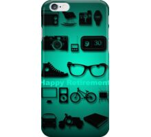 Happy Retirement - Anything you like... iPhone Case/Skin