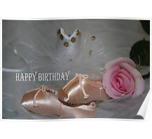 Ballet Beauty Birthday Card Poster