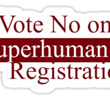 Vote No on Superhuman Registration Sticker