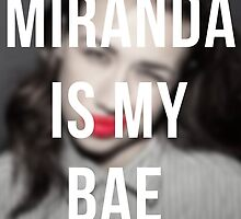 Miranda is BAE by Alice Thorpe