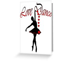 LOVE DANCE/  Art + Products Design  Greeting Card