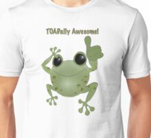 Toadally Awesome! Cartoon toad with thumb up! Unisex T-Shirt