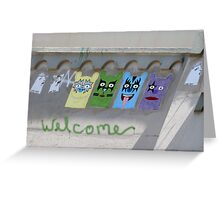 WELCOME-wall art Greeting Card