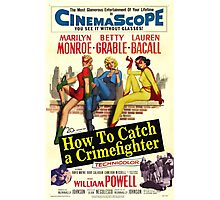How To Catch a Crimefighter Photographic Print