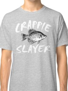 CRAPPIE SLAYER Classic T-Shirt