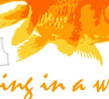 A world of Goldfish Sticker