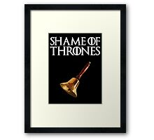 Shame of Thrones 2.0 Framed Print