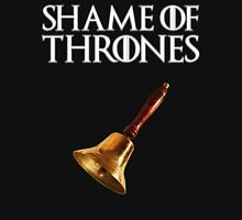 Shame of Thrones 2.0 Unisex T-Shirt