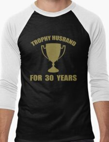 Trophy Husband For 30 Years Men's Baseball ¾ T-Shirt