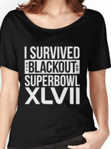 I Survived NFL Superbowl XLVII Blackout T-Shirts & More Women's Relaxed Fit T-Shirt