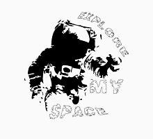 Explore my space Unisex T-Shirt