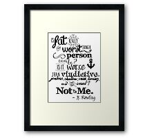 Is Fat the Worst We Can Be? Framed Print