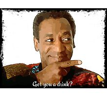 Get you a Drink? Bill Cosby Photographic Print