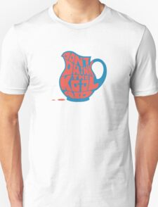 Don't Drink the Kool-Aid by Tai's Tees Unisex T-Shirt