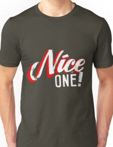 """Nice One!"" by Tai's Tees Unisex T-Shirt"