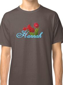 Hannah With Red Tulips and Neon Blue Script Classic T-Shirt