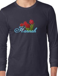 Hannah With Red Tulips and Neon Blue Script Long Sleeve T-Shirt